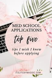Medical School Applications Tips