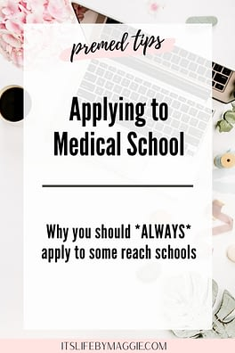 Why Premeds Should Apply to Their Reach Medical Schools
